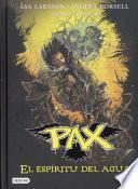 libro Pax. El Espíritu Del Agua
