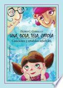 libro Una, Dola, Tela, Catola. Canciones Y Rethaílas Infantiles