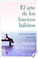 libro El Arte De Los Buenos Hábitos