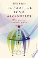 libro El Poder De Los 8 Arcangeles