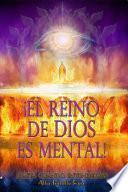libro El Reino De Dios Es Mental