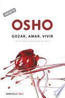 libro Gozar, Amar Y Vivir
