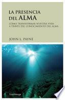 libro La Presencia Del Alma