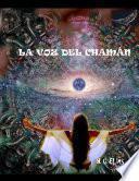 libro La Voz Del ChamÁn