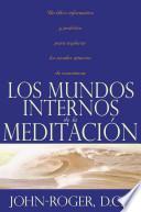 libro Los Mundos Internos De La Meditacion
