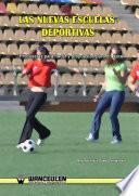 libro Las Nuevas Escuelas Deportivas