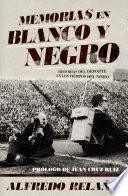 libro Memorias En Blanco Y Negro