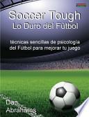 libro Soccer Tough   Lo Duro Del Fútbol