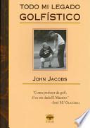 libro Todo Mi Legado Golfístico