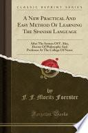libro A New Practical And Easy Method Of Learning The Spanish Language