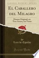 libro El Caballero Del Milagro