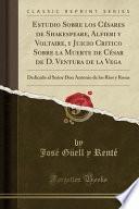 libro Estudio Sobre Los Césares De Shakespeare, Alfieri Y Voltaire, Y Juicio Critico Sobre La Muerte De César De D. Ventura De La Vega