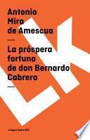 libro La Próspera Fortuna De Don Bernardo Cabrera