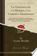 libro La Vangansa De Un Merido, ó El Corezón Traspesado
