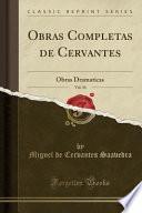 Obras Completas De Cervantes, Vol. 10