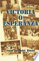 libro Victoria O Esperanza / Victoria Of Hope