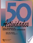 libro 50 Actividades Para Desarrollar Equipos De Trabajo Autónomos