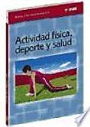 libro Actividad Física, Deporte Y Salud