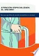 libro Atención Especializada Al Anciano