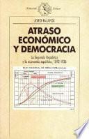 libro Atraso Económico Y Democracia