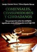 libro Comensales, Consumidores Y Ciudadanos