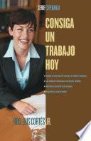 libro Consiga Un Trabajo Hoy (how To Write A Resume And Get A Job)