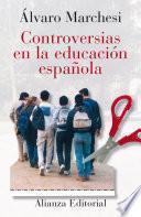 libro Controversias En La Educación Española