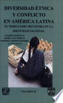 libro Diversidad étnica Y Conflicto En América Latina
