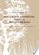 libro EducaciÓn Ambiental Para La Sostenibilidad