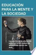 libro EducaciÓn Para La Mente Y La Sociedad