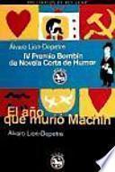 libro El Año Que Murió Machín