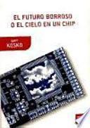 libro El Futuro Borroso O El Cielo En Un Chip