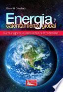 libro Energía Y Calentamiento Global