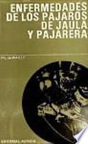 libro Enfermedades De Los Pájaros De Jaula Y Pajarera