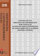 libro Estudio De Los Procesos De Deformación Por Cizalla En La Zona De Cizalla Extensional De Santa María De La Alameda (sistema Central)
