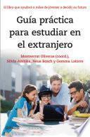 libro Guía Práctica Para Estudiar En El Extranjero