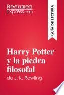 libro Harry Potter Y La Piedra Filosofal De J. K. Rowling (guía De Lectura)