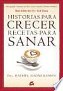 libro Historias Para Crecer, Recetas Para Sanar / Stories To Grow, Recipes For Healing