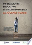 libro Implicaciones Educativas De La Actividad Física En Jóvenes Tda(h)
