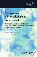 libro Inmigración E Interculturalidad En La Ciudad