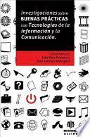 libro Investigaciones Sobre Buenas Prácticas Con Tecnologías De La Información Y La Comunicación