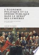 libro L économie Politique Et La Sphère Publique Dans Le Débat Des Lumières