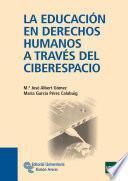 libro La Educación En Derechos Humanos A Través Del Ciberespacio