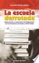 libro La Escuela Derrotada