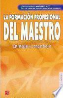 libro La Formación Profesional Del Maestro