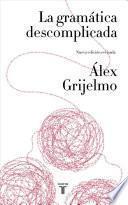 libro La Gramtica Descomplicada / Easygoing Grammar