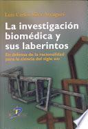 libro La Investigación Biomédica Y Sus Laberintos