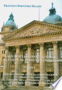 libro La Justicia Constitucional: Los Sistemas De Justicia Constitucional. Las Dissenting Opinions . El Control De Las Omisiones Legislativas. El Control De Comunitariedad