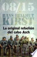 libro La Original Rebelión Del Cabo Asch