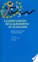 libro La Potenciación De La Autoestima En La Escuela